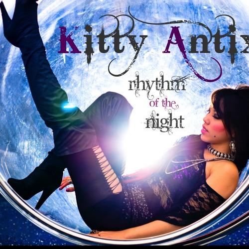 Rhythm of The Night - Kitty Antix