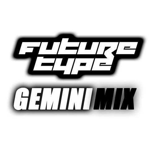 FutureType - Gemini Mix