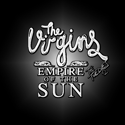 The Virgins / Empire Of The Sun - Walking On Rich Girls (ft. The Twelves)