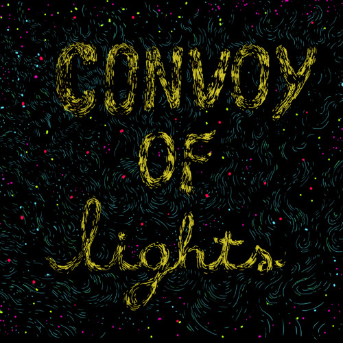 Convoy Of Lights - Come To Me