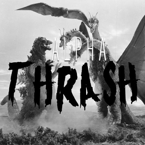 Alpha Thrash - MONSTERS!