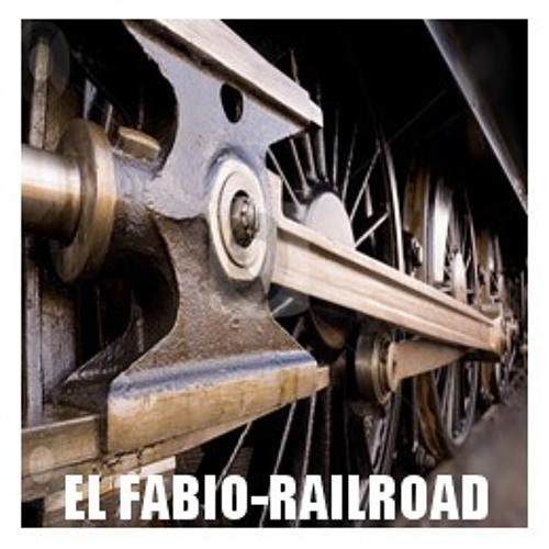 EL FABIO-Railroad