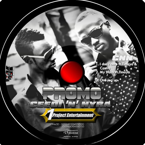 Ceedi n Nyra_I Dont Care_Song ft  Timaya and Castro mp3 by
