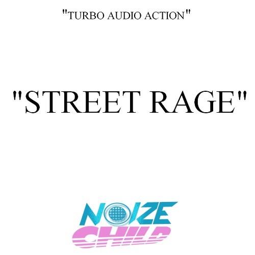 Street Rage (wip)