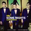 Fun. - Some Nights (Cjaym Bootleg)