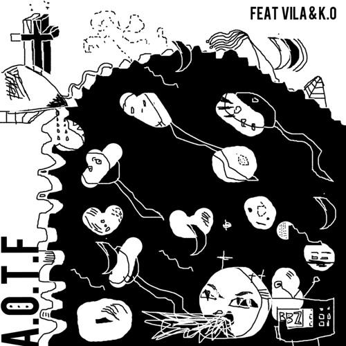 A.O.T.F - feat K.O and VILA
