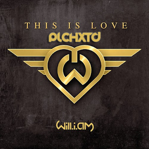 Will.i.am Ft. Eva Simons - This Is Love (PlchXTD)