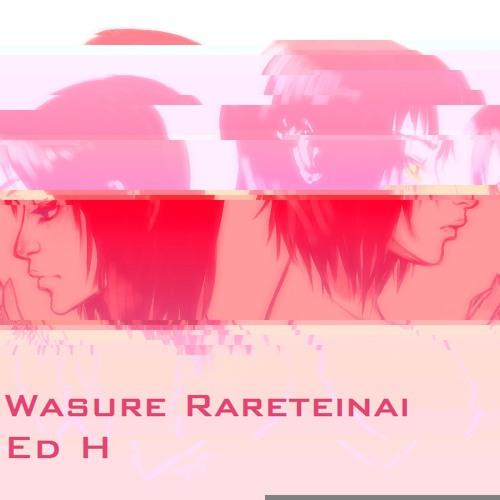 Wasure Rareteinai - GCSE Composition - UnMastered