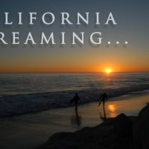 California dreaming (ft Bob Moore)