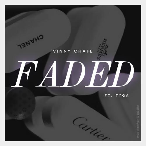 CHA$E FADED