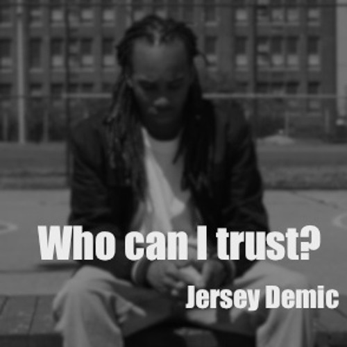 Pain P x Jersey Demic - Who can I trust