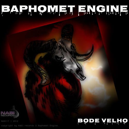 BAPHOMET ENGINE -3- Medo de bode velho