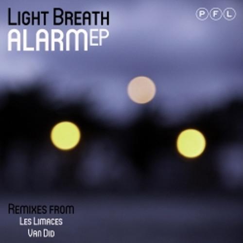 Light Breath - Alarm (Van Did Remix) [Sc Edit]