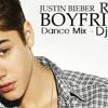 Justin Bieber - Boyfriend Dance Mix - Dj Eshan