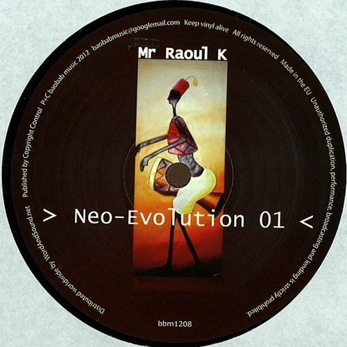 Mr Raoul K - Neo-evolution 01 [Baobab Music]