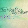 She Was Mine (Aj Rafael) Cover - Luigi Galvez