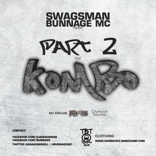 DJ Swagsman & Bunnage MC Ft. MC Kombo