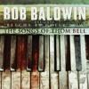 Bob Baldwin SJ.com Interview :  BETCHA BY GOLLY WOW