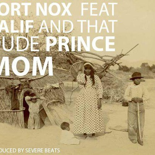 Fort Nox feat Salif & That Dude Price - MOM (prod. Severe Beats)