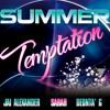 Jai Alexander & Sarah - Summer temptation (clean version radio)