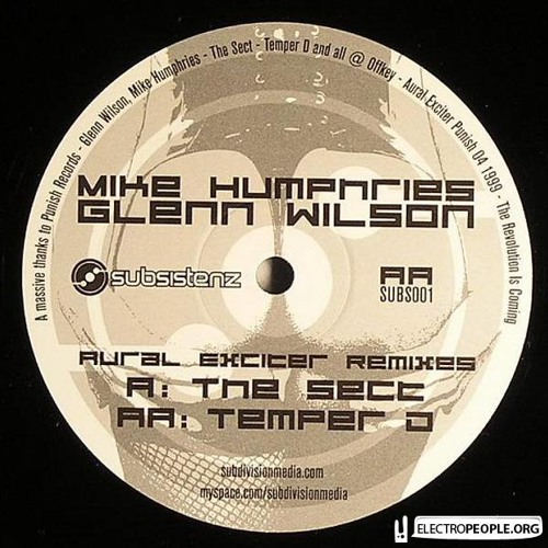 Glen Wilson and Mike Humphries - Aural Exciter (Temper D Remix)- Subsistenz001