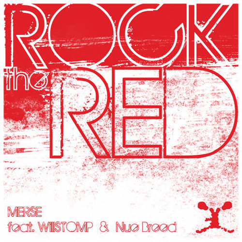 Rock Tha Red (Ft. WillSTOMP & Nue Breed)