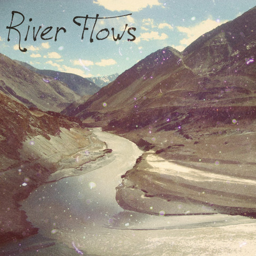 River Flows (Aetrigan,remake)