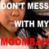 Nivea - Don't Mess With My Moombah (GFN Moombahton Remix)