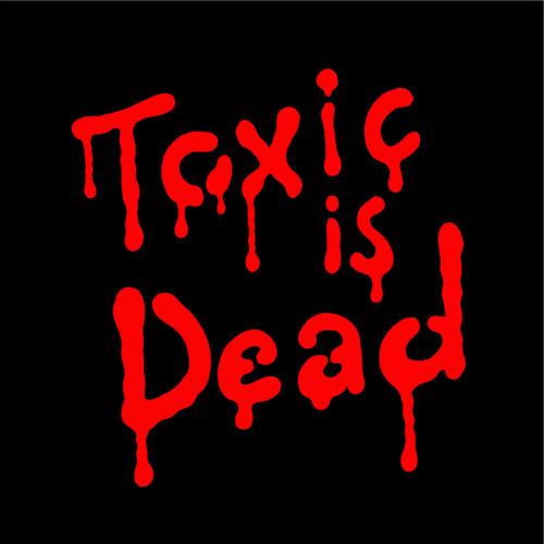 Toxic Avenger - Toxic Is Dead (DESIGNER DRUGS Remix)