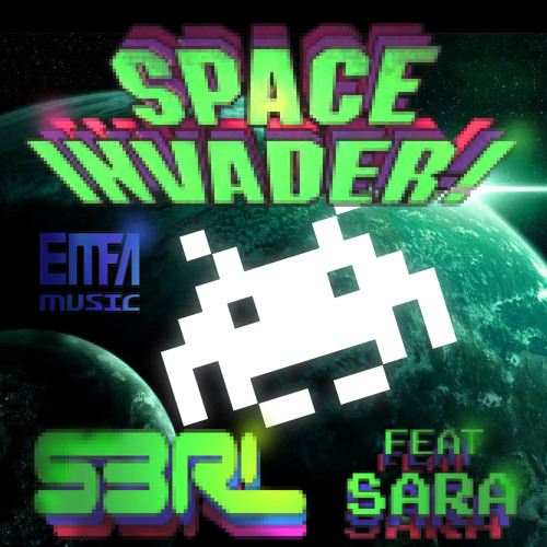 Space Invader - S3RL feat Sara