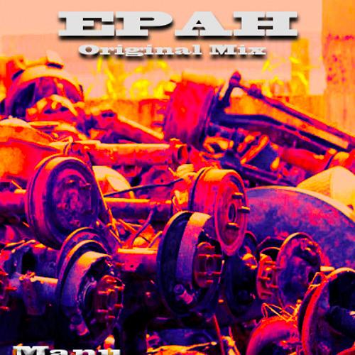 Manu - Epah (Original Mix)DEMO