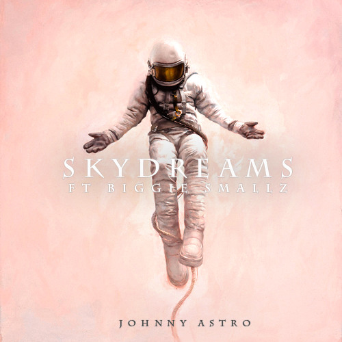 Johnny Astro - Skydreams Ft Biggie Smallz