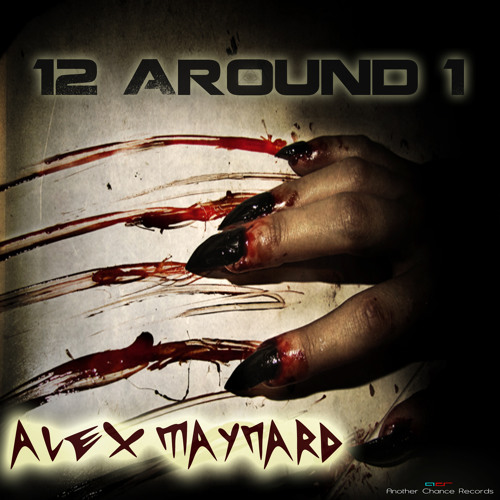 Alex Maynard - 12 around 1 (VIP) [ANOTHER CHANCE RECORDS]