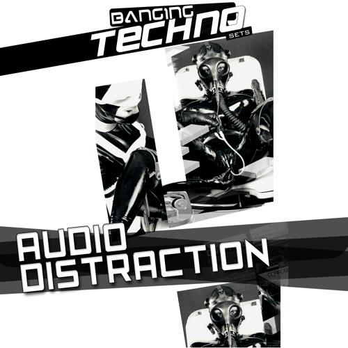 AudioDistraction @ Banging Techno Sets