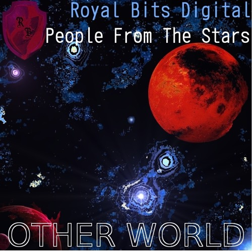 Other World - from the single Other World (Royal Bits Digital)