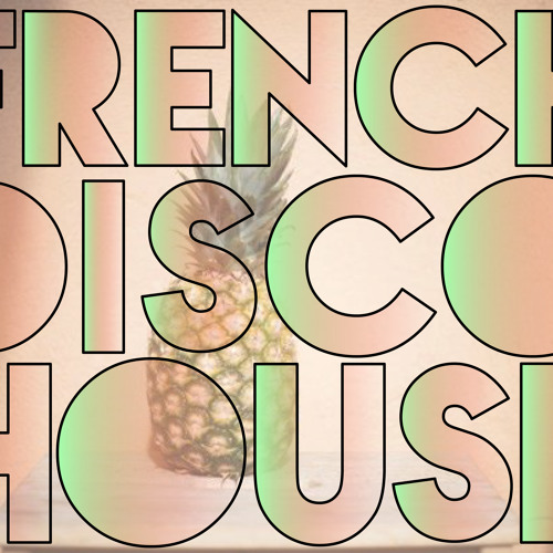 French Disco House