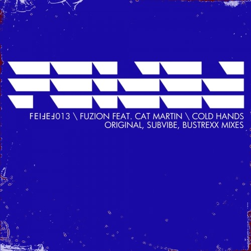 Fuzion feat. Cat Martin - Cold Hands (Original Mix)