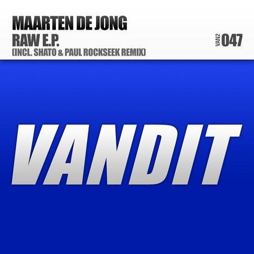 Maarten de Jong - RAW (SHato & Paul Rockseek Remix) [VANDIT]
