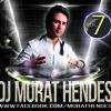 DJ MURAT HENDES (vol.7)
