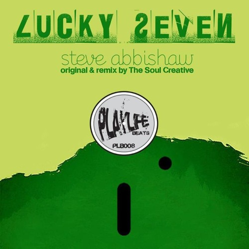 Steve Abbishaw - Lucky Seven (The Soul Creative Remix)