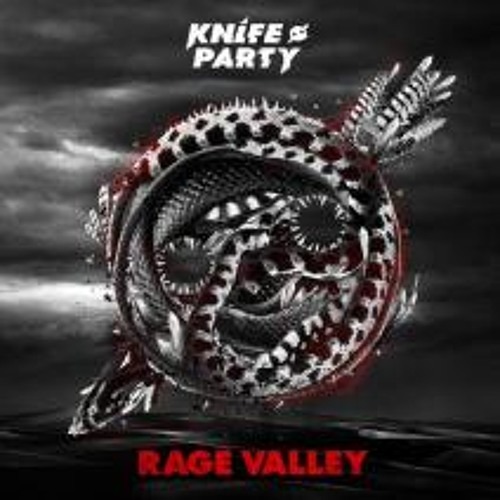 Knife Party/RageValleyEP MiniMix