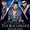 Pipe Calderon ft. Rkm y Ken y - Tus Recuerdos son mi Dios (Remix Edit Dembow Version).mp3