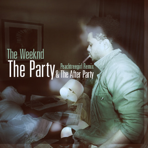 The Weeknd - You Always Come To The Parties (PeachtreeGirl Remix)