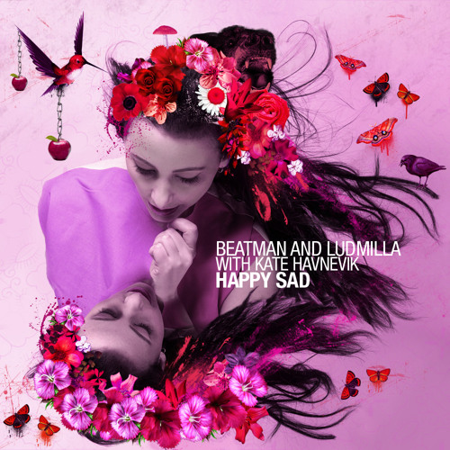 [NO1 AT BEATPORT FOR 16 DAYS] Beatman and Ludmilla, Kate Havnevik - Happy Sad (Original Mix) 112kbps
