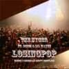 The Nycer ft Deeci & Lil' Wayne - LOSING POP (Dirty Bootleg/Unreleased)