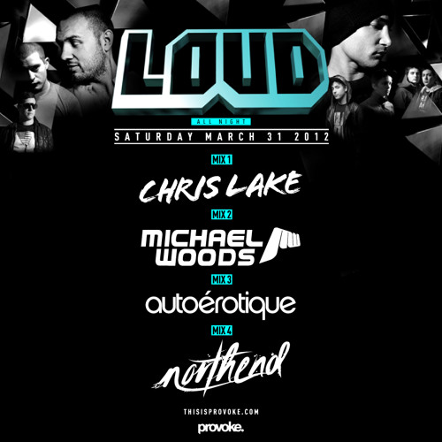 Chris Lake live at Loud All Night, Saturday 31st March 2012 (Mix 1 of 4)