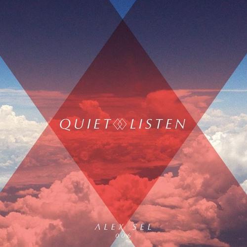 QUIET&LISTEN MIX 006