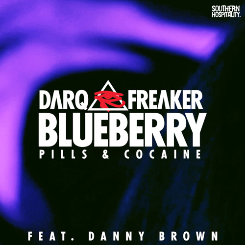 Darq E Freaker feat. Danny Brown - Blueberry (Pills & Cocaine)