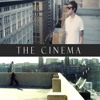 The Cinema - She's On My Arm Now