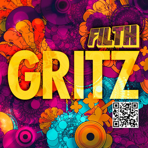 Gritz (Original Mix) - Filth